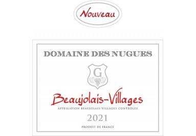 Beaujolais Villages Nouveau 2021 Domaines des Nugues